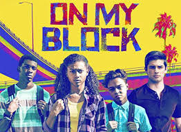 "The high school students in the Netflix series ""On My Block"" face obstacles growing up in a poor area of South Central Los Angeles."