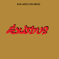 """Exodus"" took Bob Marley and the Wailers to a new level of stardom."